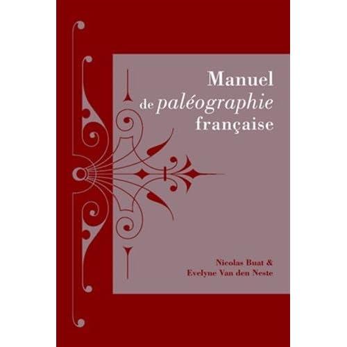 Manuel de paléographie française