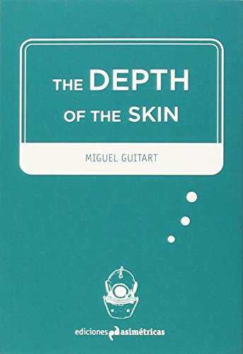 The Depth Of The Skin (Inmersiones)
