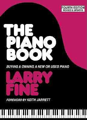 [(Piano Book: Buying and Owning a New or Used Piano)] [Author: Larry Fine] published on (November, 2000)