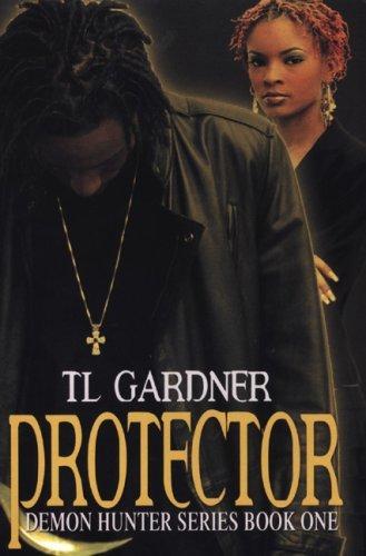 Protector (Demon Hunter Series) by T.L. Gardner (2007-08-02) (Tl 2-serie)