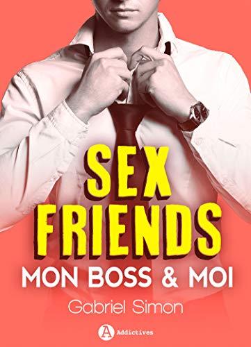 Sex friends - Mon boss et moi