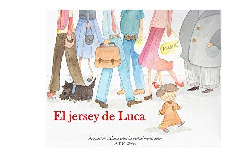 El jersey de Luca: Un cuento sobre la extrofia vesical por Rachele Nibale