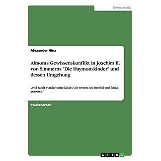 Aimonts Gewissenskonflikt in Joachim II. von Simmerns