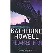 The Darkest Hour by Katherine Howell (2009-07-03)