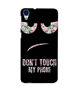 Don't Touch My Phone Printed Back Cover Case For HTC Desire 820