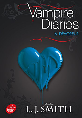 Journal d'un vampire / Vampire Diaries - Tome 6 - Dévoreur