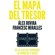 El mapa del tresor: De la llei de l'atracció al poder de l'acció (Catalan Edition)