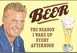 50er 60er Jahre Retro Metall Magnet Kühlschrankmagnet - Beer: The Reason.!! 9 x 6,7 cm