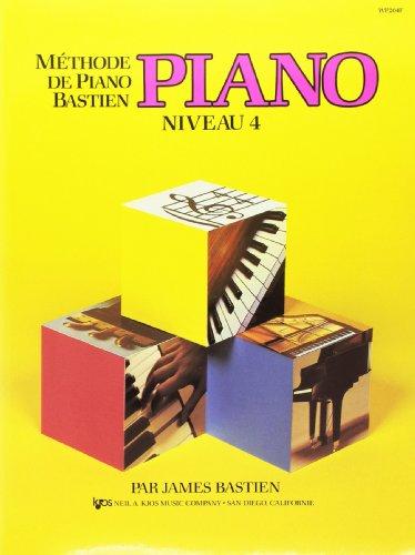 Methode de Piano Bastien : Piano, Niveau 4
