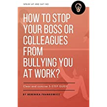 How to stop your boss or colleagues from bullying you at work?