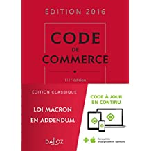 Code de commerce 2016 - 111e éd.