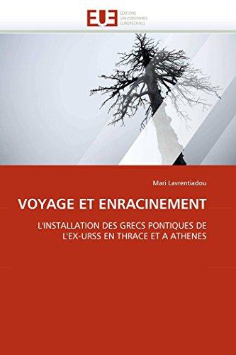 Voyage et enracinement par Mari Lavrentiadou