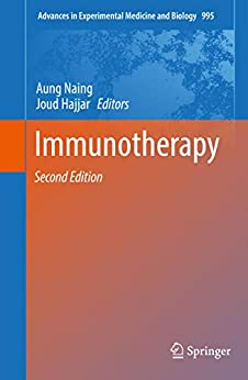 Immunotherapy (advances In Experimental Medicine And Biology Book 995) por Aung Naing epub