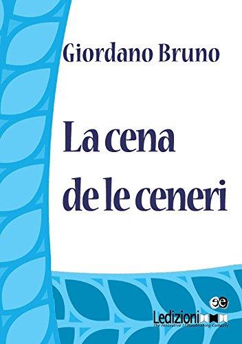 La cena de le Ceneri di Giordano Bruno