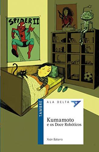 Kumamoto e os Doce Robóticos (Ala Delta - Serie Azul) por Xoán Babarro González