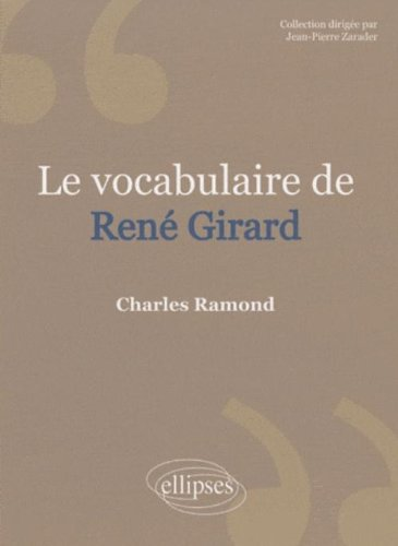 Le Vocabulaire de René Girard