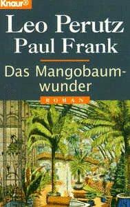 Das Mangobaumwunder (Knaur Taschenbücher. Romane, Erzählungen)