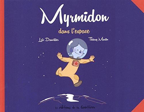Myrmidon, Tome 2 : Myrmidon dans l'espace