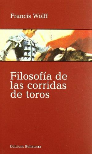 Filosofía de las corridas de toros (Muletazos) por Wolff Francis
