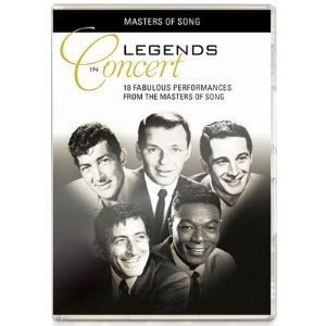 Legends In Concert DVD by NATKING COLE, PERRY COMO, BOBBY DARIN, DEAN MARTIN, AL MARTINO, ELVIS PRESLEY, JIM REEVES, FRANK SINATRA, ROGER WHITTAKER, ANDY WILLIAMS TONY BENNETT