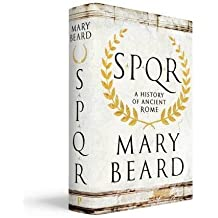 SPQR: A history of Ancient Rome by Professor Mary Beard (2015-10-20)