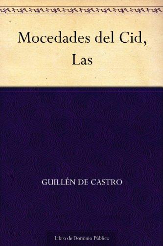 Mocedades del Cid, Las por Guillén de Castro