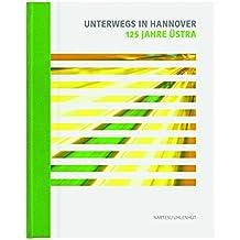 125 Jahre Üstra: Unterwegs in Hannover