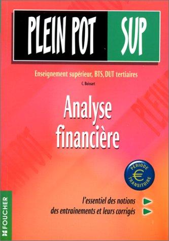 Analyse financière : Enseignement supérieur, BTS, DUT tertiaires par Chantal Buissart