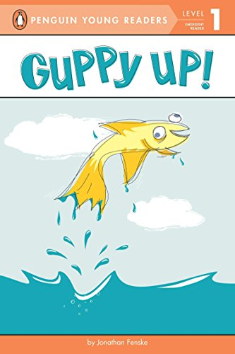Guppy Up! (Penguin Young Readers - Level 1 (Quality))