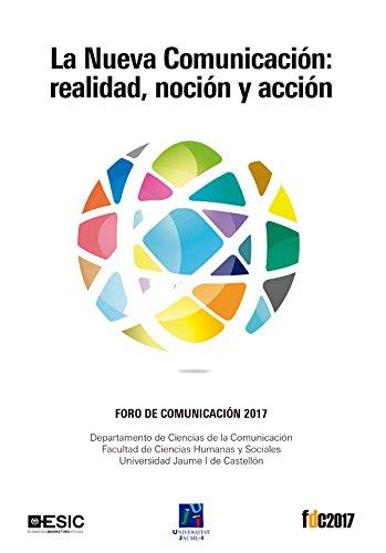 La Nueva Comunicación: realidad, noción y acción por Varios autores