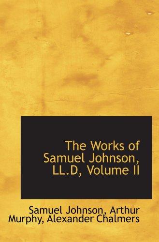 The Works of Samuel Johnson, LL.D, Volume II