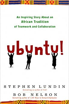 Ubuntu!: An Inspiring Story About an African Tradition of Teamwork and Collaboration Descargar PDF