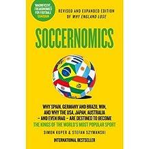 [(Soccernomics)] [ By (author) Simon Kuper, By (author) Stefan Szymanski ] [April, 2014]