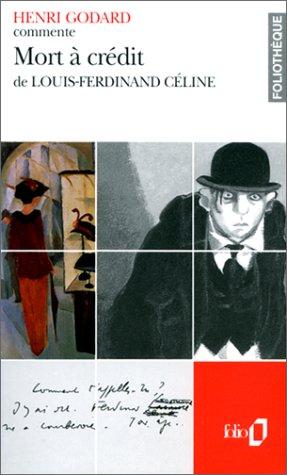 Mort à crédit de Louis-Ferdinand Céline (Essai et dossier)