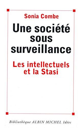 Une société sous surveillance : Les intellectuels et la Stasi