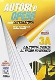 Autori e opere della letteratura italiana. Volume 3A-3B. Per le Scuole superiori. Con espansione online