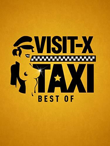 VISIT-X Taxi - Best of - Sie Immer Hier Für