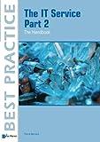 The IT Service Part 2 - The Handbook (Best Practice Series)
