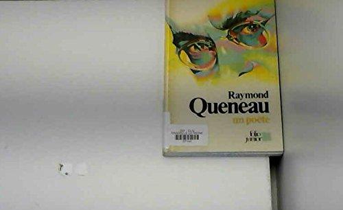 Raymond queneau, un poete par Raymond Queneau
