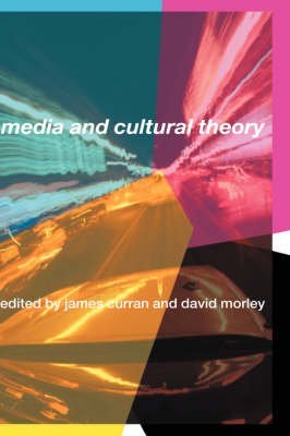 [Media and Cultural Theory] (By: James Curran) [published: January, 2006]