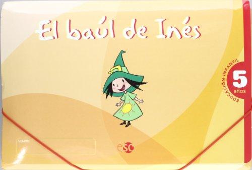 EL BAÚL DE INÉS 5 AÑOS: El baúl de Inés, Educación Infantil, 5 años: 1
