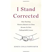 I Stand Corrected: How Teaching Western Manners in China Became Its Own Unforgettable Lesson