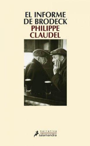 El informe Brodeck (Narrativa) por Philippe Claudel