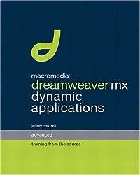 Macromedia Dreamweaver MX Dynamic Applications: Advanced Training from the Source by Jeffrey Bardzell (2003-02-28)