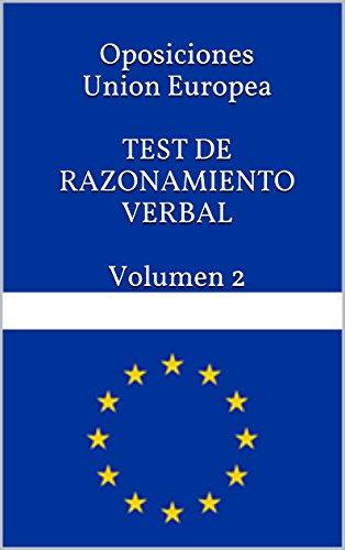 oposiciones-union-europea-test-de-razonamiento-verbal-volumen-2-test-de-preparacion-de-las-oposicion