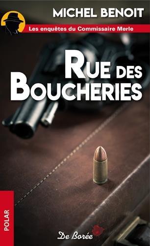Rue des Boucheries : L'vad de Moulins ; Merle et les bons enfants ; L'cluse N 47 bis