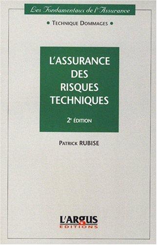 L'assurance des risques techniques par Patrick Rubise