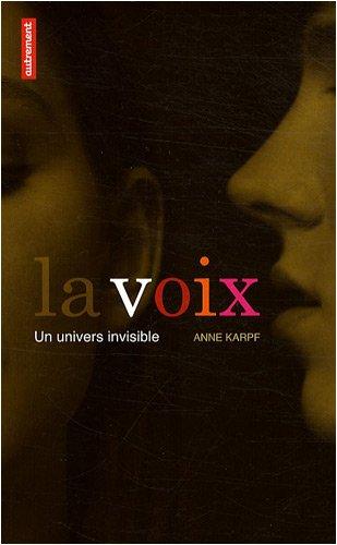 La voix : Un univers invisible