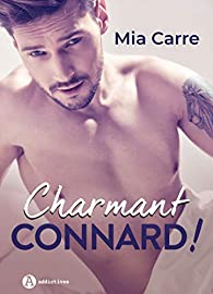 Charmant connard ! par Mia Carre