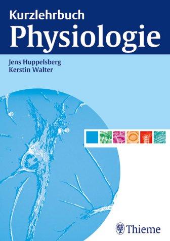 Kurzlehrbuch Physiologie. par Kerstin Walter